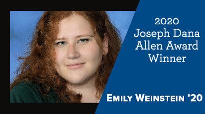 Emily Weinstein '20 Joseph Dana Allen Award Winner