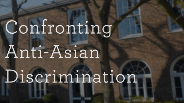 Confronting Anti-Asian Discrimination