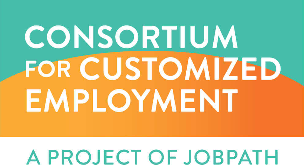 Consortium for Customized Employment, a project of Job Path