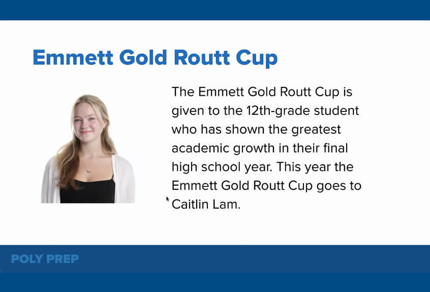 Emmett Gold Routt Cup to Caitlin Lam '21