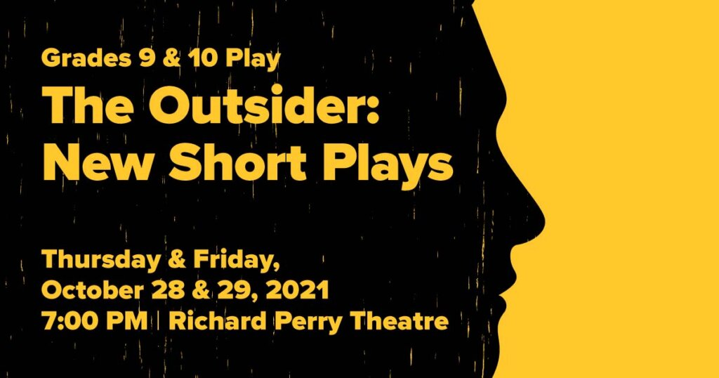 Grade 9 & 10 Play: The Outsider